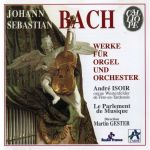 bach-works-for-organ-and-orchestra-isoir-gester-le-parlement-de-musique-cover